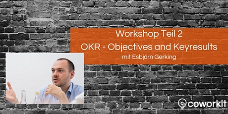 Workshop Teil 2: Objectives and Key-Results (OKR) Tickets