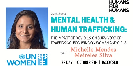 Mental Health & Human Trafficking: Impact of COVID-19, focusing on women tickets