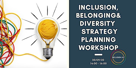 Inclusion, Belonging & Diversity Strategy Planning Workshop tickets