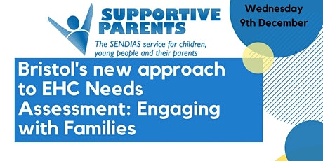 Bristol's new approach to EHC Needs Assessment: Engaging with Families tickets