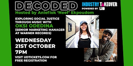 Industry Takeover presents Decoded - Exploring Social Justice Through Music