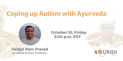 Coping up Autism with Ayurveda