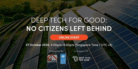 Deep Tech for Good: No Citizens Left Behind [Online Event] tickets
