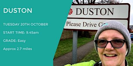 DUSTON DAYTIME WALK |  2.7 MILES | EASY WALK | NORTHANTS tickets