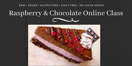 Raw Vegan Raspberry & Chocolate Online Class tickets