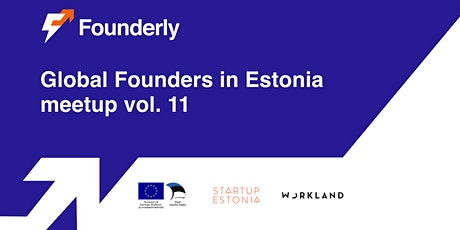 Global Founders in Estonia Meetup vol. 11 with Founderly tickets