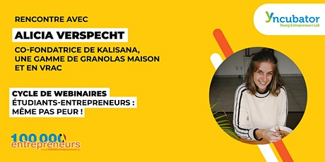 Webinaire Etudiant-Entrepreneur : Alicia Verspecht, Kalisana billets
