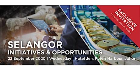 Selangor Initiatives & Opportunities program in Johor Bharu tickets