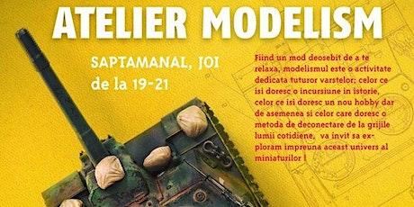 Atelier modelism/ Vârstă participanți 14+ ani tickets