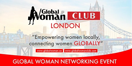 GLOBAL WOMAN CLUB LONDON: BUSINESS NETWORKING MEETING EVENT - OCTOBER tickets