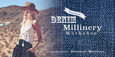 Millinery Workshop - DIY Denim Fascinator 2020 tickets