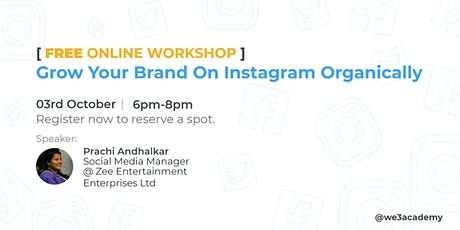 Grow Your Brand On Instagram Organically[Free Online Workshop] tickets