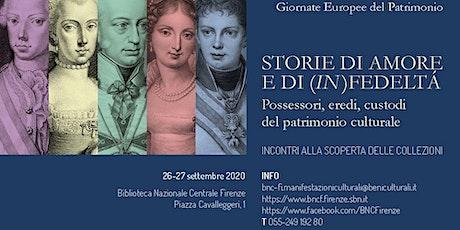 Giornate Europee del Patrimonio 2020: Storie di amore e di (in)fedeltà biglietti