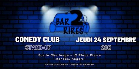 Bar 2 Rires - Jeudi 24 Septembre / Bar Le Challenge billets