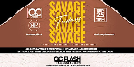 Club Events Savage Fridays 25th September at OC Tickets