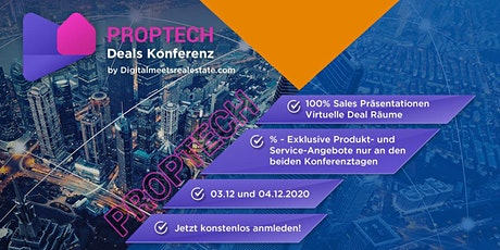 DMRE PropTech Deals Konferenz - 03./04. Dezember 2020 - Make Deals Online tickets