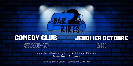 Bar 2 Rires - Jeudi 1er Octobre/ Bar Le Challenge billets