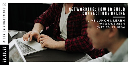 Networking: How to Build Connections Online with Sonya Barlow tickets