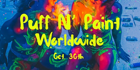 PUFF N PAINT WOLRDWIDE'S 1st ANNUAL HALLOWEEN SESH tickets
