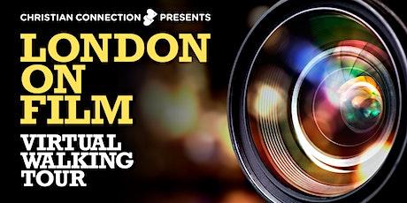 London On Film: Virtual Walking Tour Part 2 tickets
