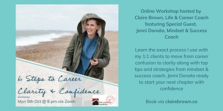 6 Steps to Career Clarity & Confidence tickets