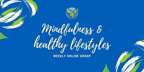 Mindfulness & healthy lifestyles tickets