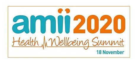 AMII 2020: The Virtual Health & Wellbeing Summit tickets