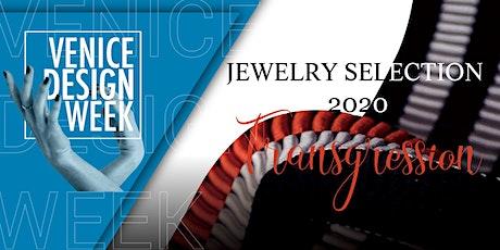 Mostra Jewelry Selection 2020 - Incontro Designer e Visite Guidate biglietti
