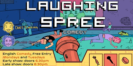 FREE ENTRY English Comedy Show - Laughing Spree 01.12. - EARLY SHOW Tickets