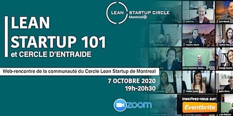 Lean Startup 101 & Cercle d'entraide/Community Circle tickets