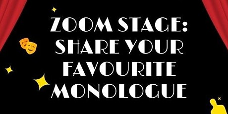 Zoom Stage - Share your favourite monologue tickets