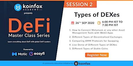 DEFI Masterclass Series - Session 2 tickets