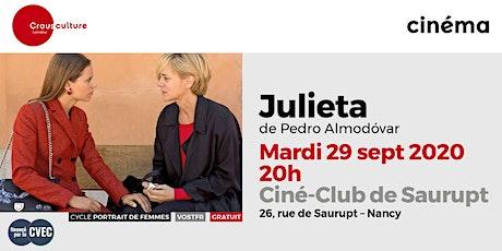 """Ciné-Club - Cycle """"Portrait de femmes"""" : JULIETA de Pedro Almodóvar billets"""