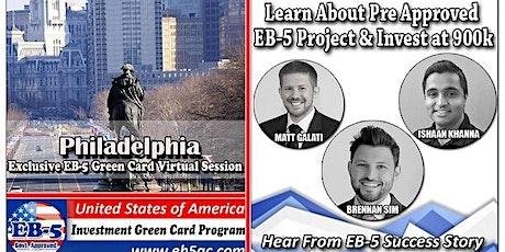 Philadelphia EB-5 Green Card Virtual  Market Series tickets