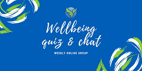 Wellbeing Quiz and Chat tickets