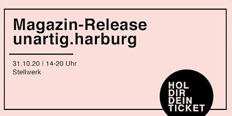 Magazin Release unartig.harburg tickets