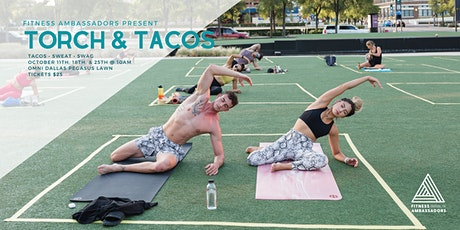 TORCH & TACOS with Fitness Ambassadors tickets