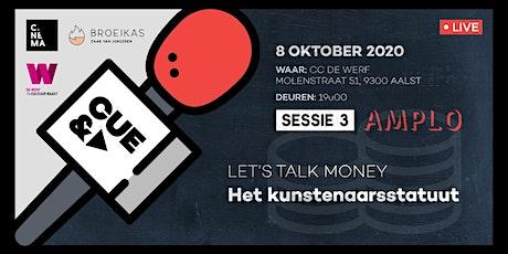CUE&A - Sessie 3: Het Kunstenaarsstatuut w/ Amplo tickets