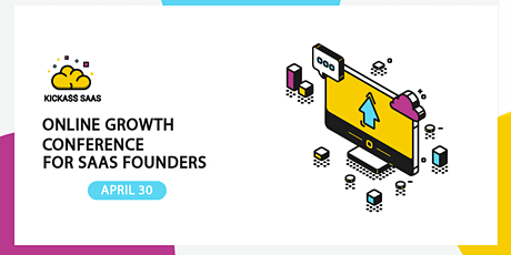 KickA$$ SaaS | Online Growth Conference @ Singapore tickets