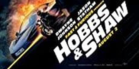 The Fast & The Furious: Hobbs & Shaw tickets