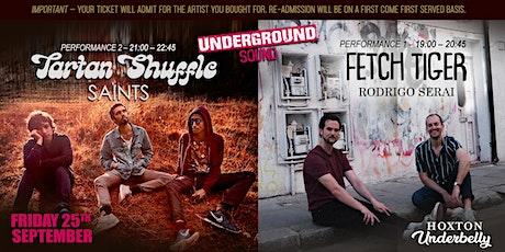 Tartan Shuffle + Fetch Tiger - Underground Sound Presents tickets