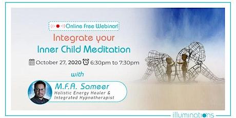 Free Online Meditation: Integrate Your Inner Child Meditation tickets