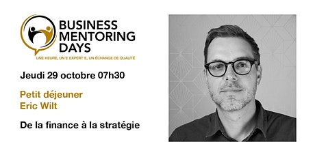 Business Mentoring Days: petit déjeuner Eric Wilt tickets