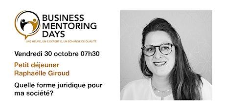 Business Mentoring Days: petit déjeuner Raphaëlle Giroud billets