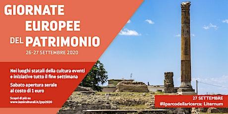 #ilparcodellaricerca: Liternum - Giornate Europee del Patrimonio 2020 biglietti