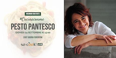 Cucina con Me: Il Pesto Pantesco - webinar gratuito so cook! biglietti