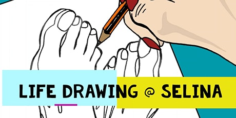 Life Drawing @ Selina tickets