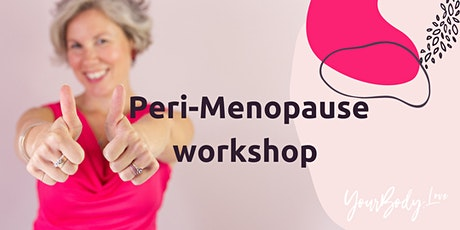 Peri-Menopause workshop tickets