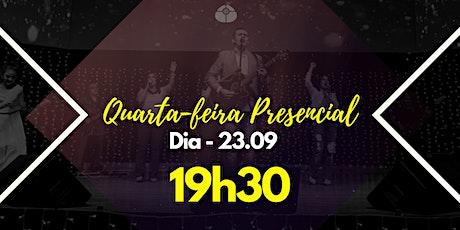 QUARTA-FEIRA PRESENCIAL ingressos