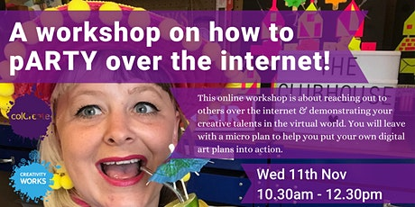 A workshop on how to pARTY over the internet!! tickets